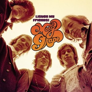 Bild für 'Listen My Friends! The Best Of Moby Grape'