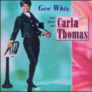 Image for 'Gee Whiz: The Best of Carla Thomas'