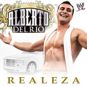 Image for 'WWE: Realeza (Alberto Del Rio) [feat. Mariachi Real De Mexico] - Single'