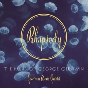 Image for 'Rhapsody: the Music of George Gershwin'