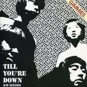 Bild für 'Till You're Down'