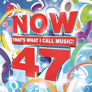 Image for 'Now That's What I Call Music! 47'