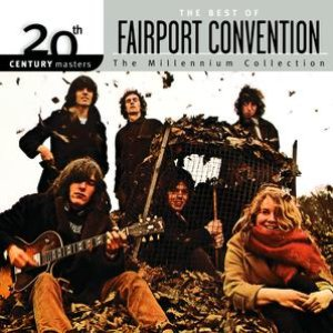 Image for '20th Century Masters: The Millennium Collection: Best Of Fairport Convention'