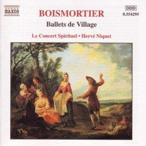 Image for 'BOISMORTIER: Ballets de Village'