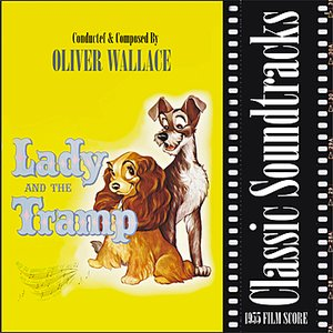 Immagine per 'Lady and the Tramp (1955 Film Score)'