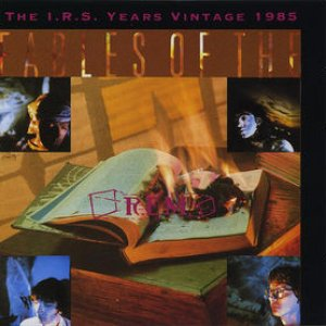 Image for 'Fables of the Reconstruction: The I.r.s. Years Vintage 1985'