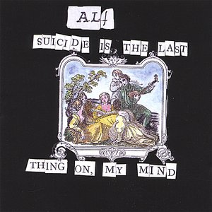 Image for 'Suicide Is The Last Thing On My Mind'