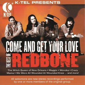Image for 'The Best Of Redbone - Come And Get Your Love'