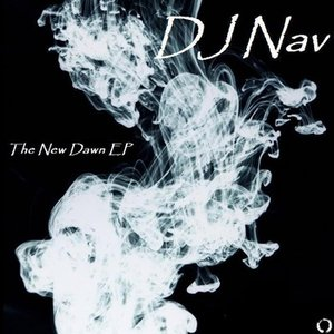 Image for 'DJ Nav - The New Dawn EP'