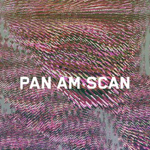Image for 'Pan Am Scan'