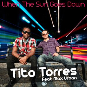 Image for 'When the Sun Goes Down (feat. Max Urban)'
