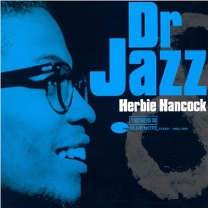 Image for 'herbie hancock dr jazz the blue note years 1962/69'