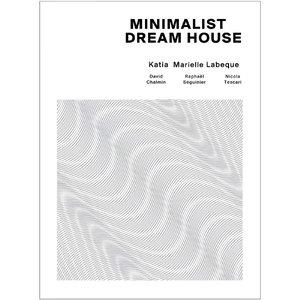 Image for 'Minimalist Dream House'