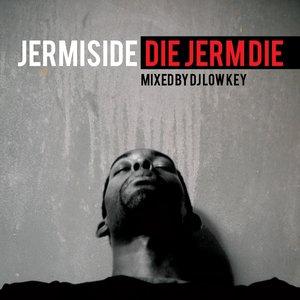 Image for 'Die Jerm Die'
