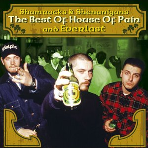 Bild för 'Shamrocks & Shenanigans: The Best of House of Pain and Everlast'