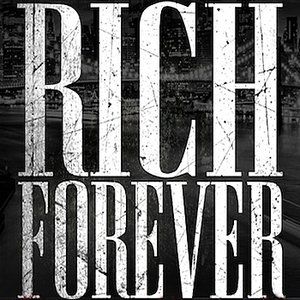 Imagem de 'Rich Forever - Single (Tribute to Rick Ross & John Legend)'