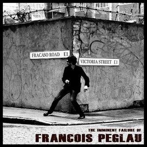 Image for 'The Imminent Failure of Francois Peglau'