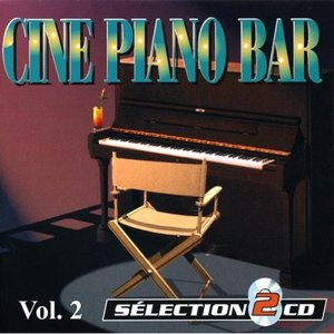 Image for 'Piano-Bar Vol. 2 : The Best Movie Music Themes (Ciné Piano-Bar)'