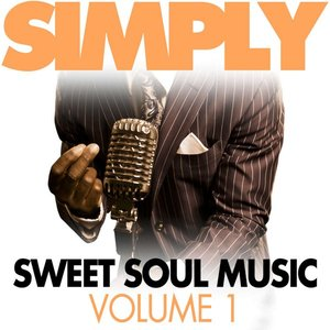 Image for 'Simply Sweet Soul Music, Vol. 1'