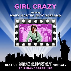 Image for 'Girl Crazy - The Best Of Broadway Musicals'