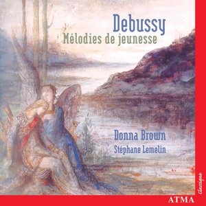 Image for 'Debussy: Melodies From Childhood'