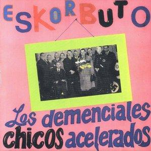 Image for 'Los demenciales chicos acelerados'