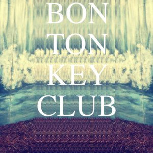 Image for 'Bon Ton Key Club'