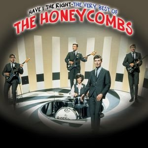 Image for 'Have I The Right - The Very Best Of The Honeycombs'