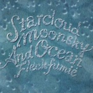 Image for 'Starcloud, Moonsky And Ocean , 2005'