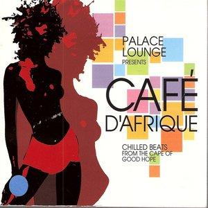 Image for 'Palace Lounge Presents Cafe D'Afrique'