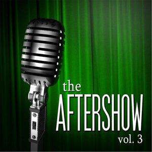 Imagen de 'The Aftershow, Vol. 3'