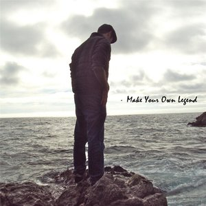 Image for 'Make Your Own Legend'