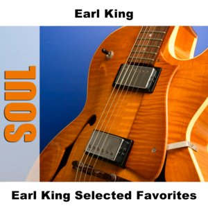 Image for 'Earl King Selected Favorites'