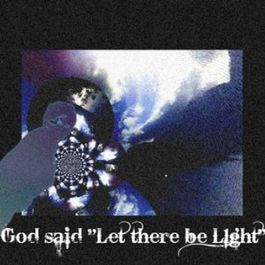 """Imagen de 'God Said """"Let There Be ❖♪ℒ➊gh✝❖""""'"""