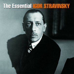 Image for 'Essential Igor Stravinsky'
