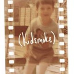 Image for '(Kidsmoke)'
