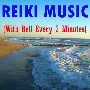 Image for 'Reiki Music (With Bell Every 3 Minutes)'