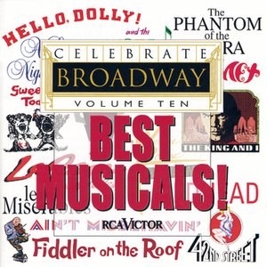 Image for 'Celebrate Broadway, Vol. 10: Best Musicals!'