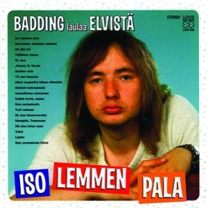 Image for 'Iso lemmen pala - Badding laulaa Elvistä'