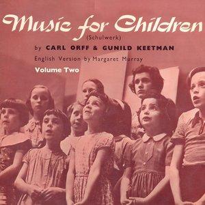 Bild för 'Music for Children (Schulwerk) Volume 2 [Remastered]'