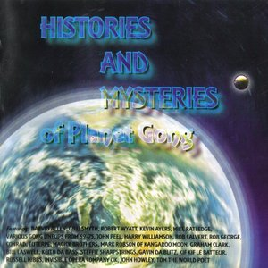 Image for 'Histories and Mysteries of Planet Gong'