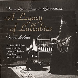 Image for 'From Generation To Generation: A Legacy of Lullabies'