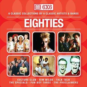 Bild für '6 x 6 - Eighties'