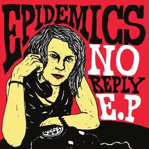 Image for 'No Reply E.P.'
