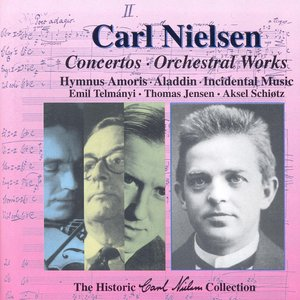 Image for 'Nielsen, C.: Music of Carl Nielsen, Vol. 2 - Concertos and Orchestral Works'