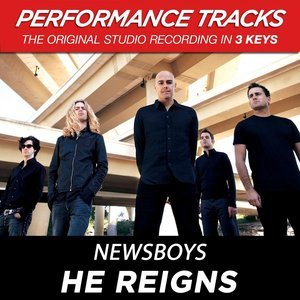 Image for 'He Reigns (Performance Track In Key Of Bb)'