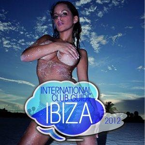 Image for 'International Club Guide Ibiza 2012'