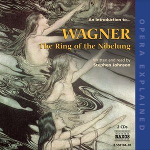 Image pour 'Opera Explained: Wagner, R. - the Ring of the Nibelung'
