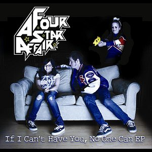 Image for 'If I Can't Have You, No One Can'