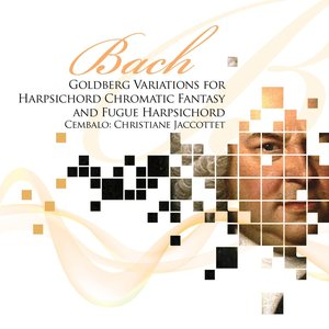Image for 'Bach: Goldberg Variations for Harpsichord & Chromatic Fantasy and Fugue for Harpsichord'